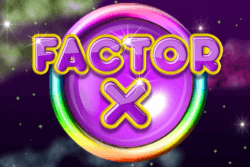Factor X online slots by PocketWin mobile casino