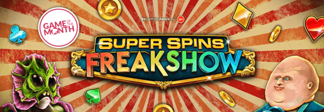 Roll up to the Super Spins FreakShow, right here at PocketWin online casino!