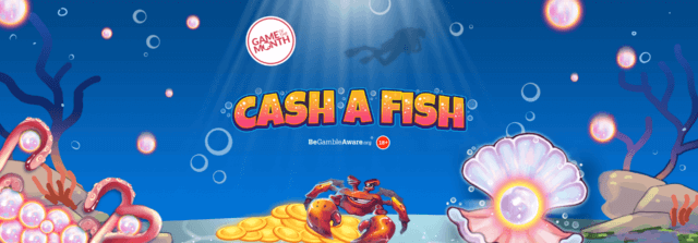 Get ready to explore the underwater world of Cash a Fish online slots!